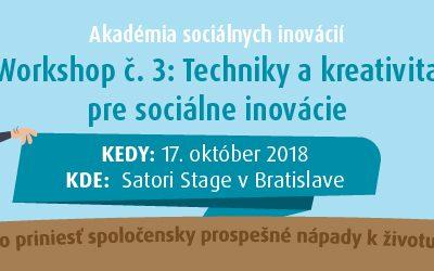 Workshop 3/7: Techniky a kreativita pre sociálne inovácie