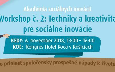Košická edícia workshopu 2/7:Techniky a kreativita pre sociálne inovácie