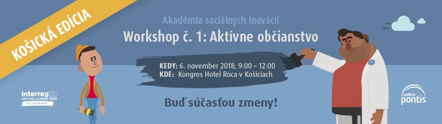 Košická edícia workshopu 1/7: Aktívne občianstvo
