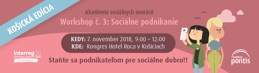 Košická edícia workshopu 3/7: Sociálne podnikanie