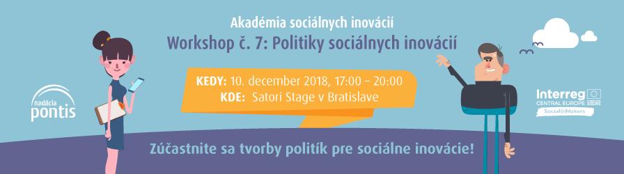 Workshop č. 7/7: Politiky sociálnych inovácií