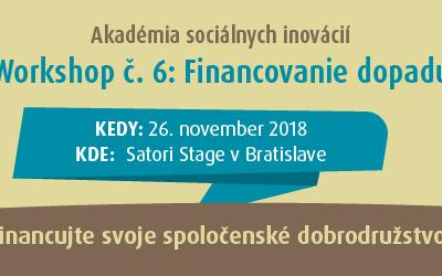 Workshop 6/7: Financovanie dopadu