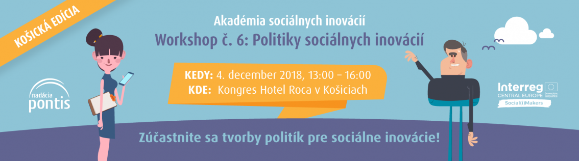 Košický workshop č. 6/7: Politiky sociálnych inovácií